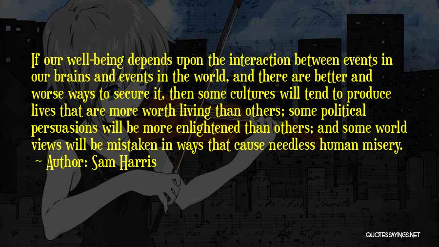 Human-environment Interaction Quotes By Sam Harris