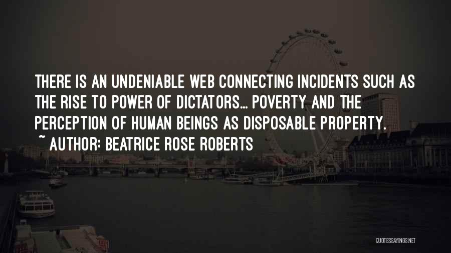 Human Perception Quotes By Beatrice Rose Roberts