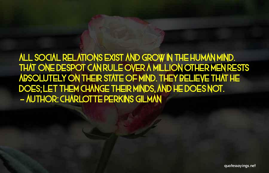 Human Perception Quotes By Charlotte Perkins Gilman