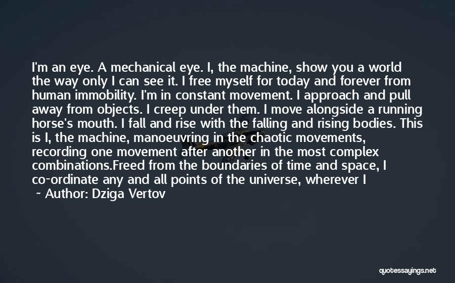Human Perception Quotes By Dziga Vertov