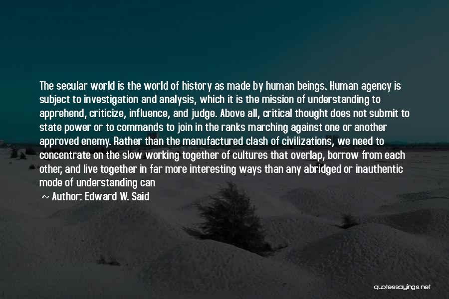 Human Perception Quotes By Edward W. Said