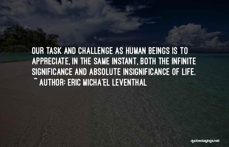 Human Perception Quotes By Eric Micha'el Leventhal