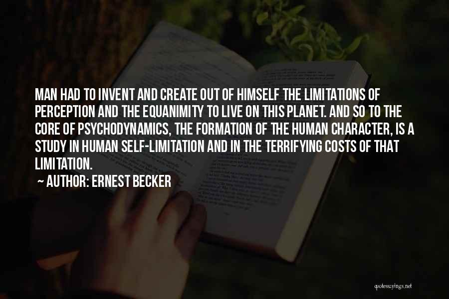 Human Perception Quotes By Ernest Becker