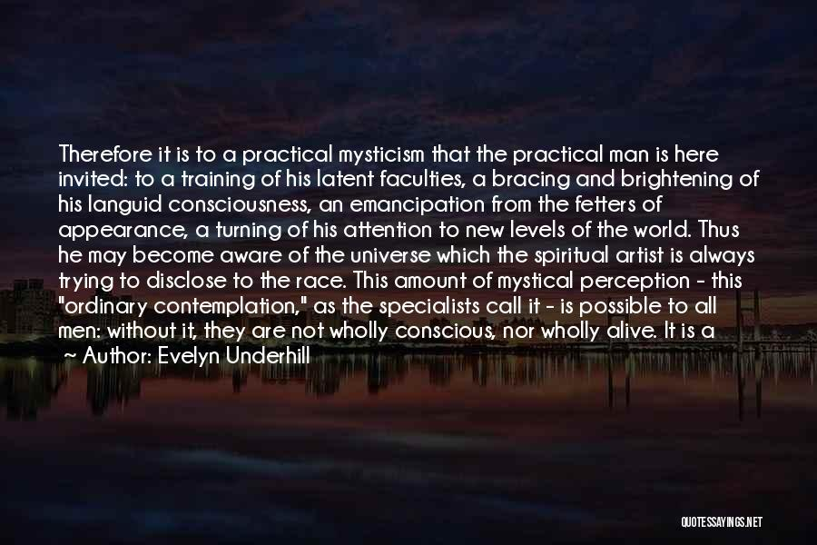 Human Perception Quotes By Evelyn Underhill