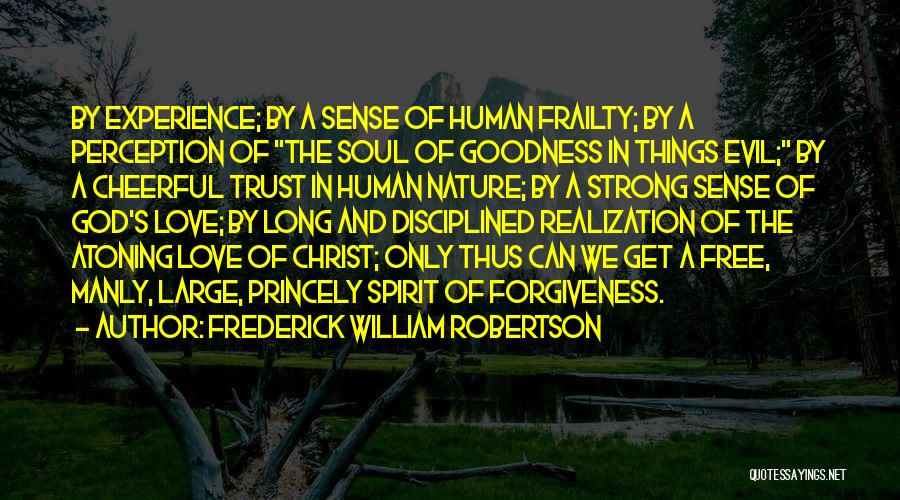 Human Perception Quotes By Frederick William Robertson