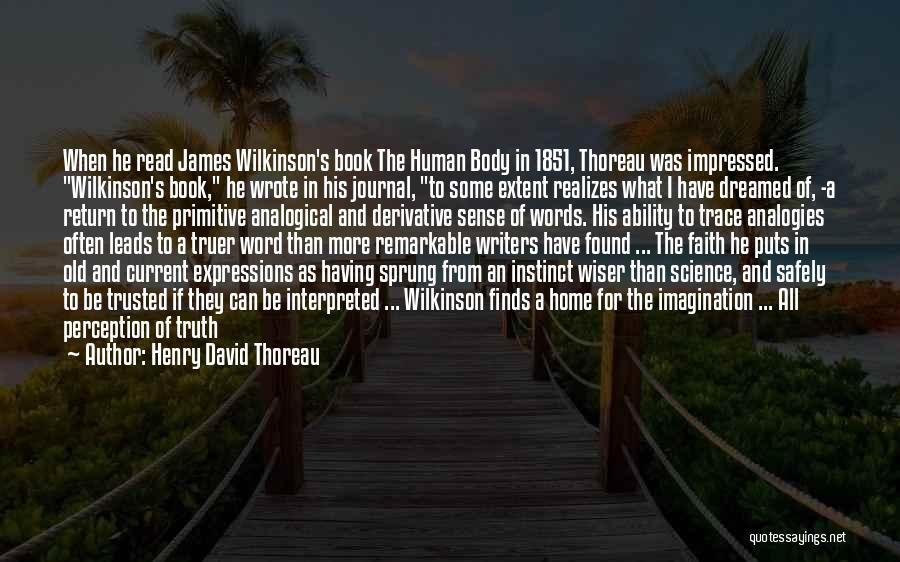 Human Perception Quotes By Henry David Thoreau