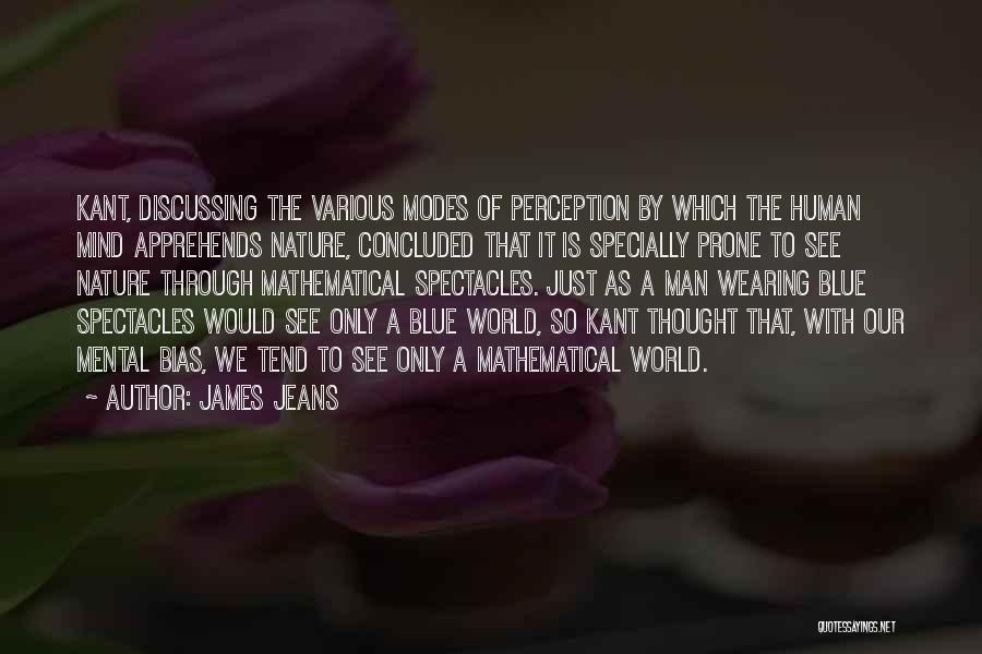 Human Perception Quotes By James Jeans