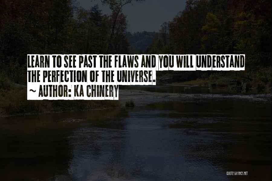 Human Perception Quotes By Ka Chinery