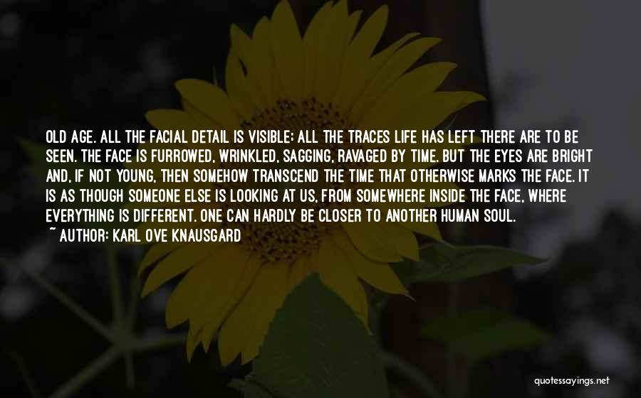 Human Perception Quotes By Karl Ove Knausgard