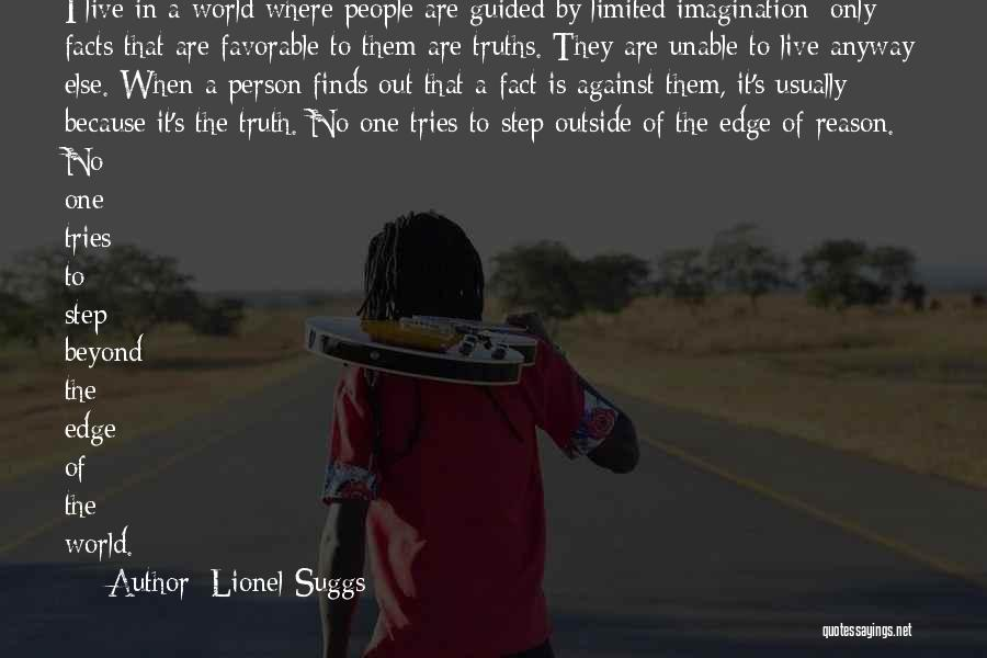 Human Perception Quotes By Lionel Suggs