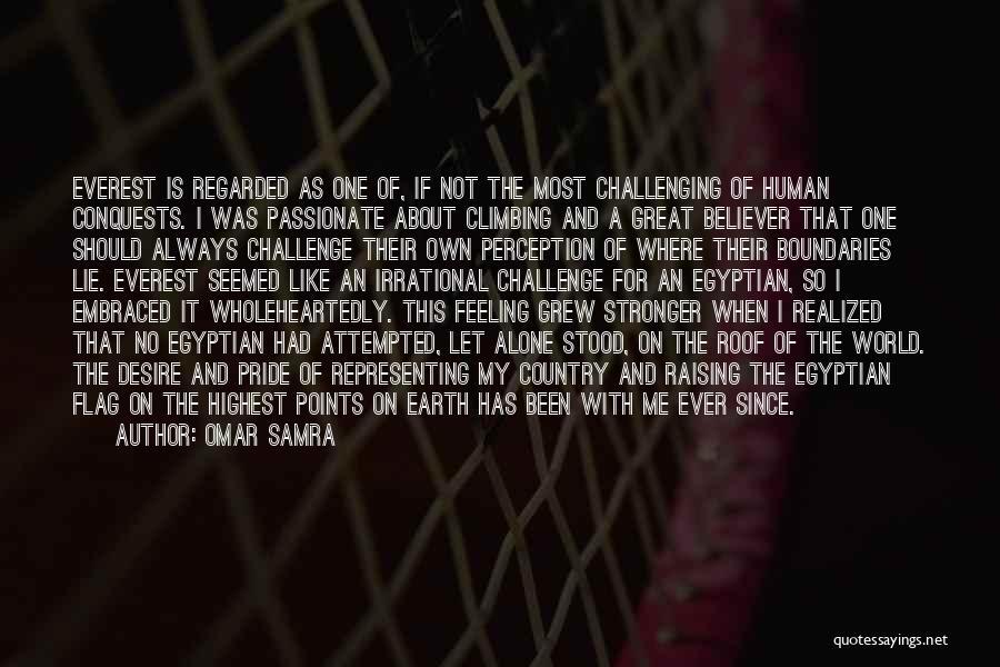 Human Perception Quotes By Omar Samra