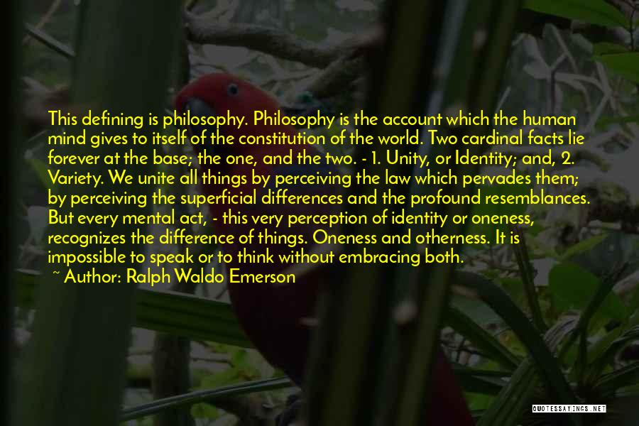 Human Perception Quotes By Ralph Waldo Emerson