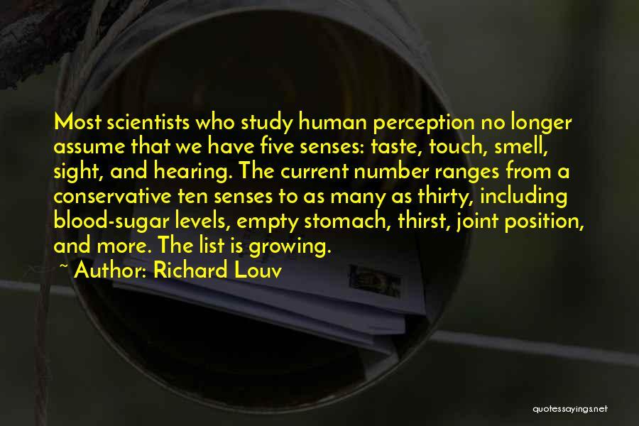 Human Perception Quotes By Richard Louv
