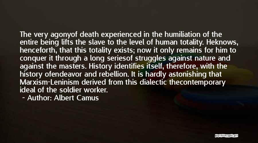 Human Remains Quotes By Albert Camus