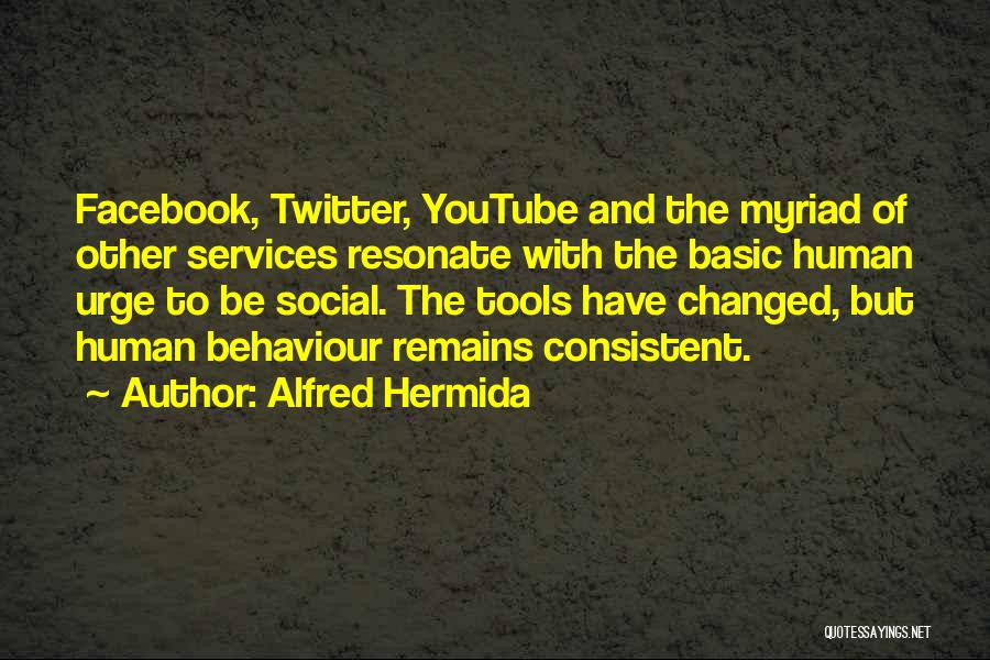 Human Remains Quotes By Alfred Hermida
