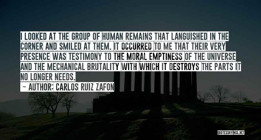Human Remains Quotes By Carlos Ruiz Zafon