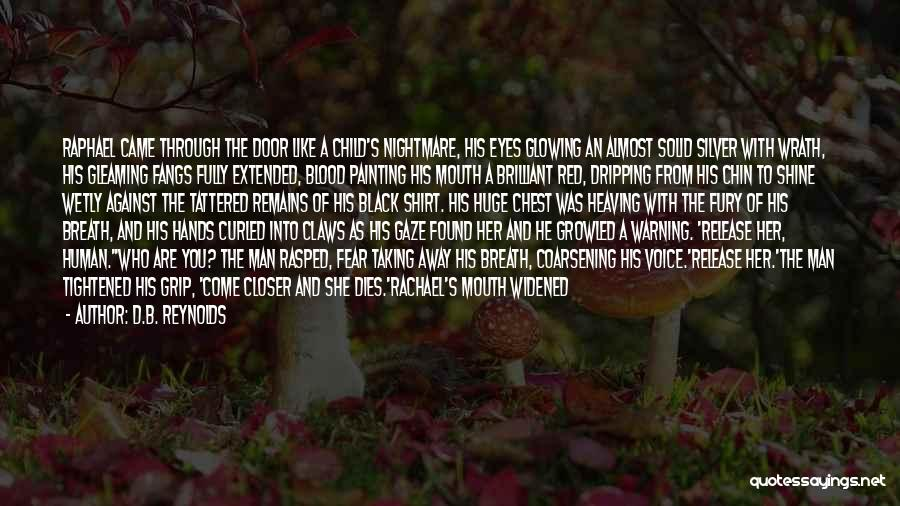 Human Remains Quotes By D.B. Reynolds