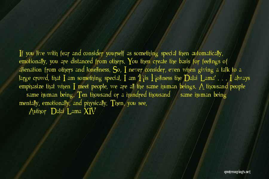 Human Remains Quotes By Dalai Lama XIV