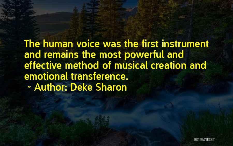 Human Remains Quotes By Deke Sharon