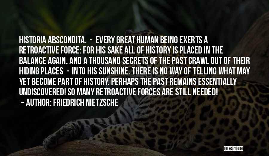 Human Remains Quotes By Friedrich Nietzsche