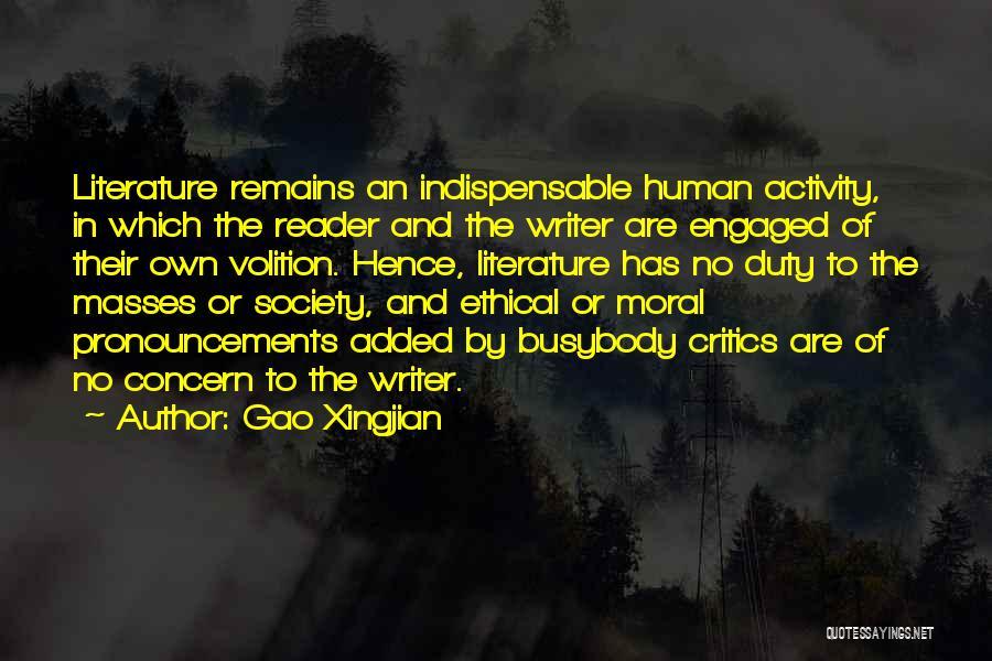 Human Remains Quotes By Gao Xingjian