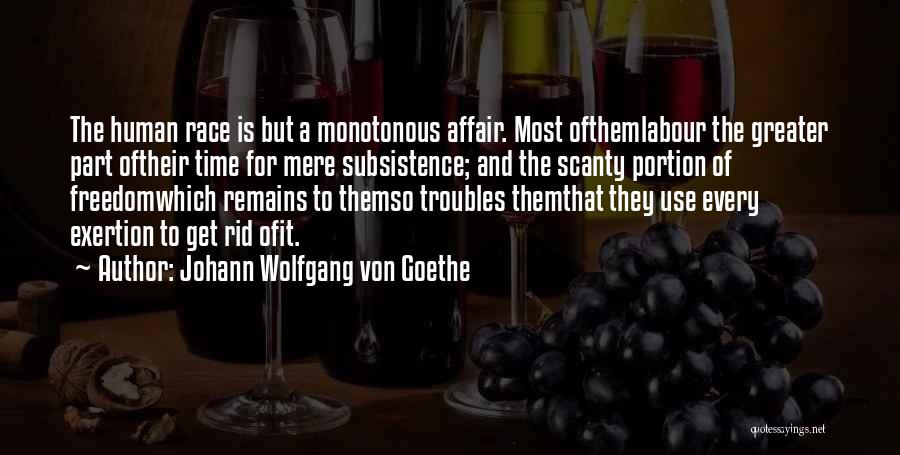 Human Remains Quotes By Johann Wolfgang Von Goethe