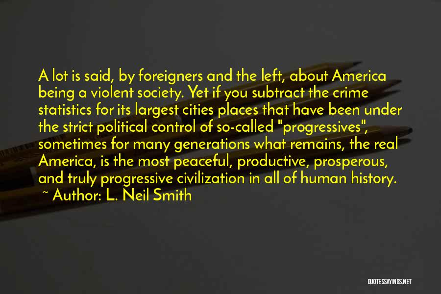 Human Remains Quotes By L. Neil Smith
