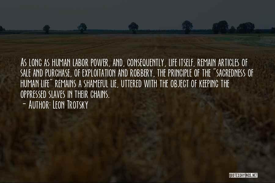 Human Remains Quotes By Leon Trotsky