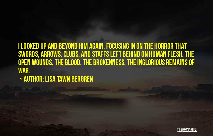Human Remains Quotes By Lisa Tawn Bergren