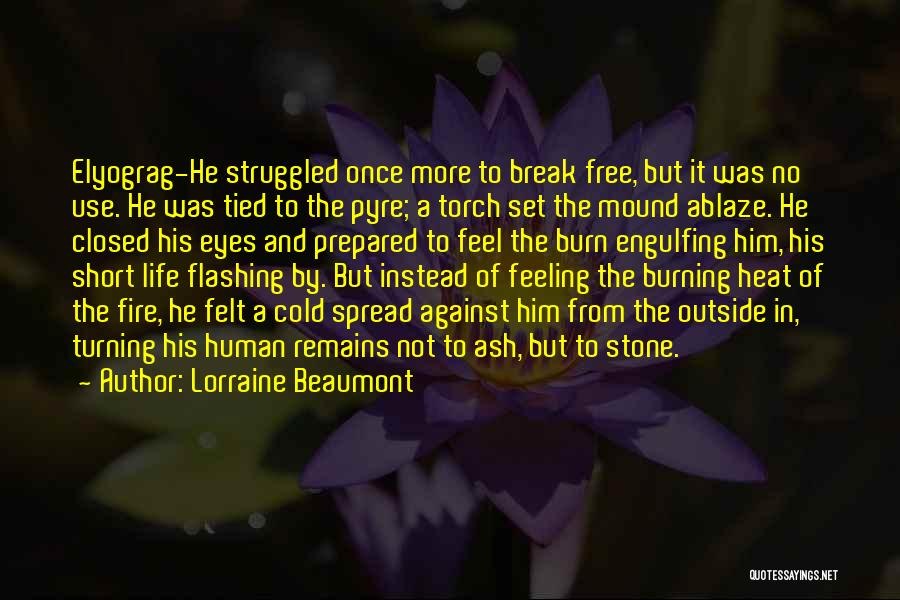 Human Remains Quotes By Lorraine Beaumont