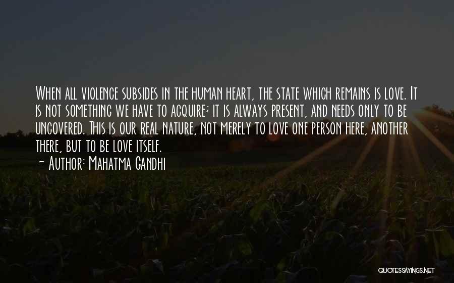 Human Remains Quotes By Mahatma Gandhi