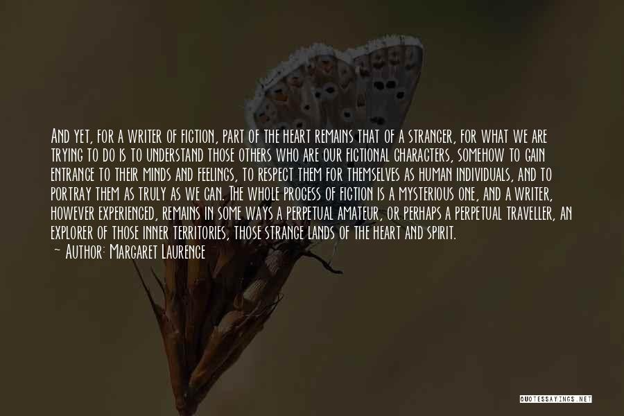 Human Remains Quotes By Margaret Laurence
