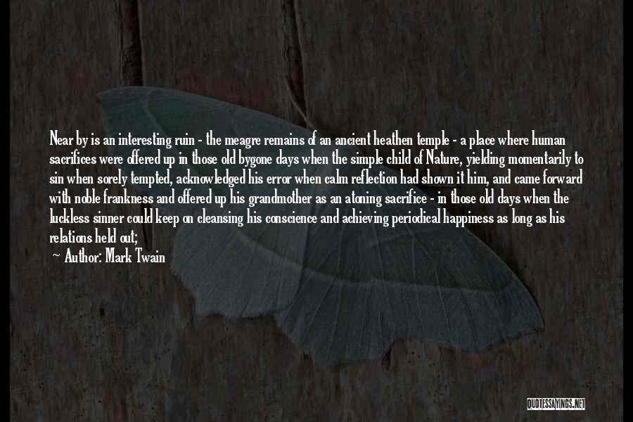 Human Remains Quotes By Mark Twain
