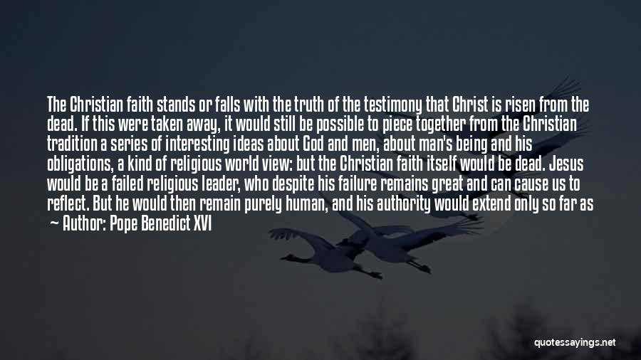 Human Remains Quotes By Pope Benedict XVI