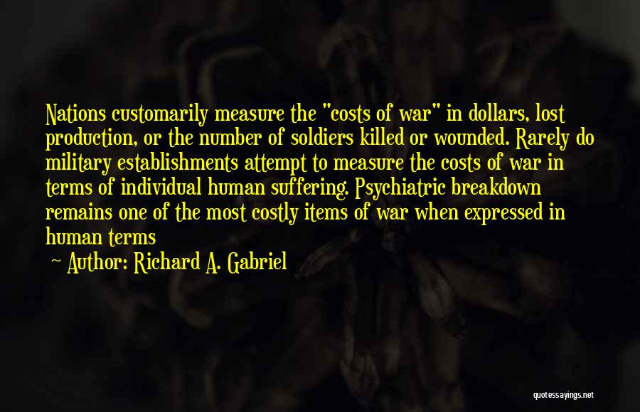 Human Remains Quotes By Richard A. Gabriel