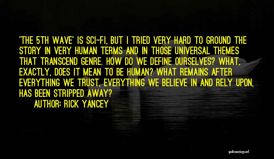 Human Remains Quotes By Rick Yancey