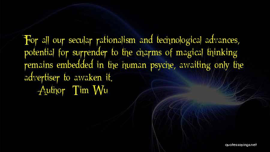 Human Remains Quotes By Tim Wu