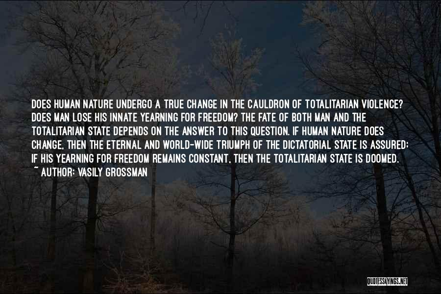Human Remains Quotes By Vasily Grossman