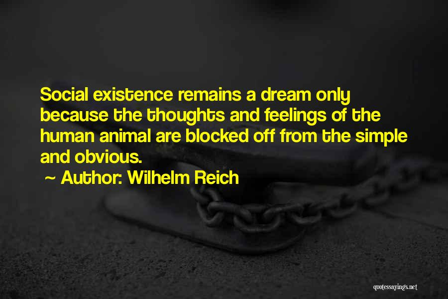 Human Remains Quotes By Wilhelm Reich