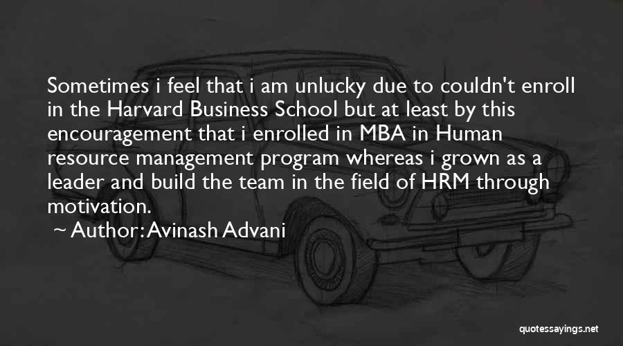 Human Resource Management Quotes By Avinash Advani