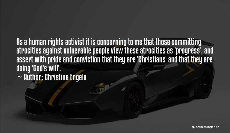 Human Rights Activist Quotes By Christina Engela
