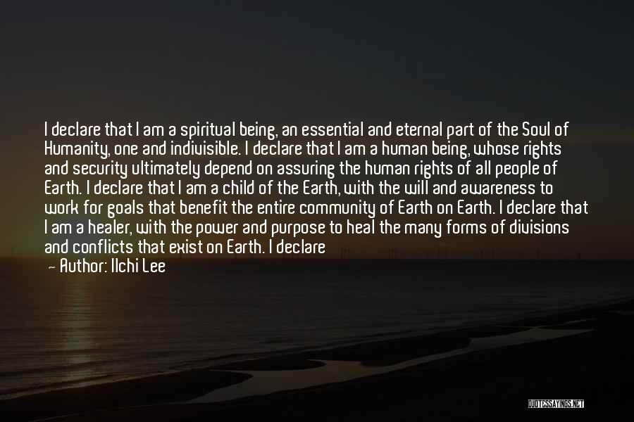 Human Rights Activist Quotes By Ilchi Lee