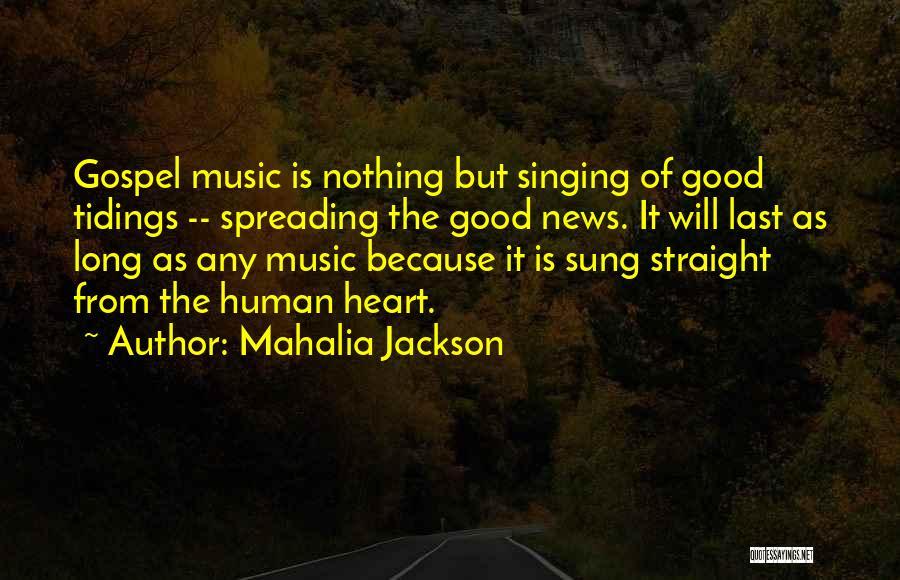 Human Rights Activist Quotes By Mahalia Jackson