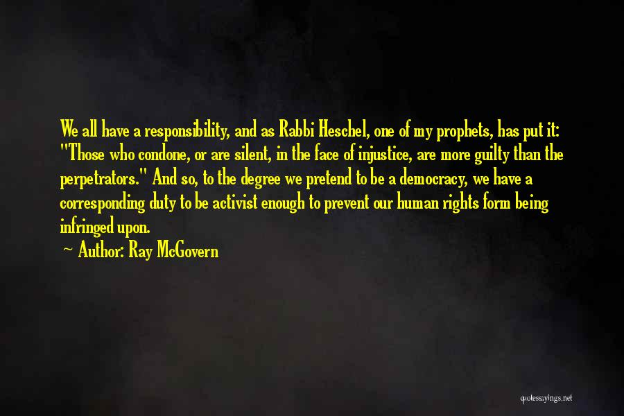 Human Rights Activist Quotes By Ray McGovern