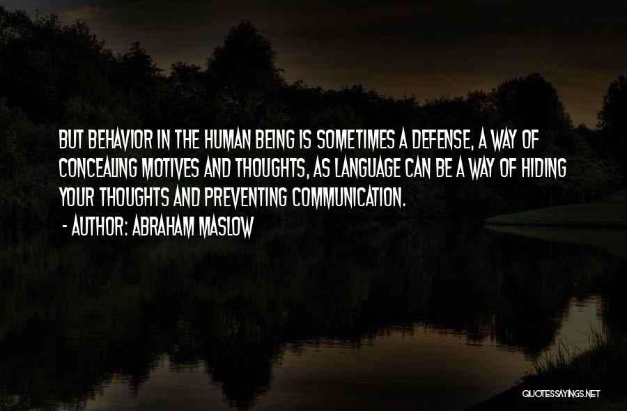 Human Thoughts Quotes By Abraham Maslow