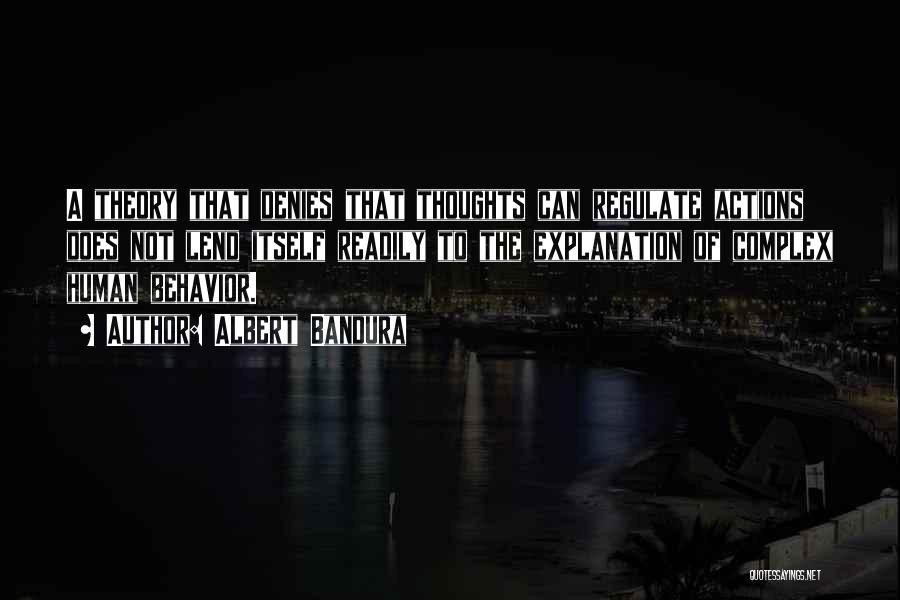 Human Thoughts Quotes By Albert Bandura
