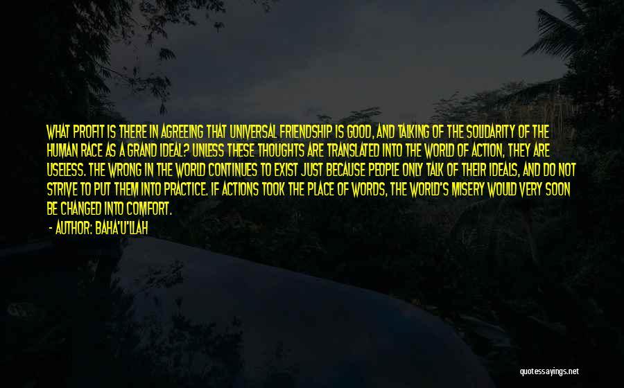 Human Thoughts Quotes By Baha'u'llah