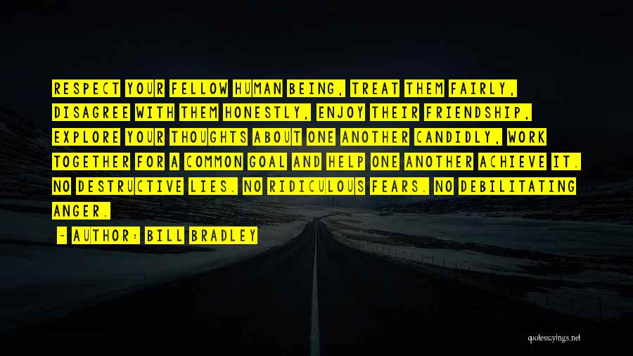 Human Thoughts Quotes By Bill Bradley