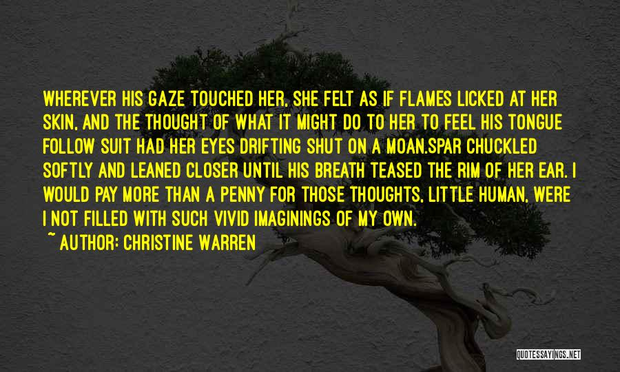Human Thoughts Quotes By Christine Warren