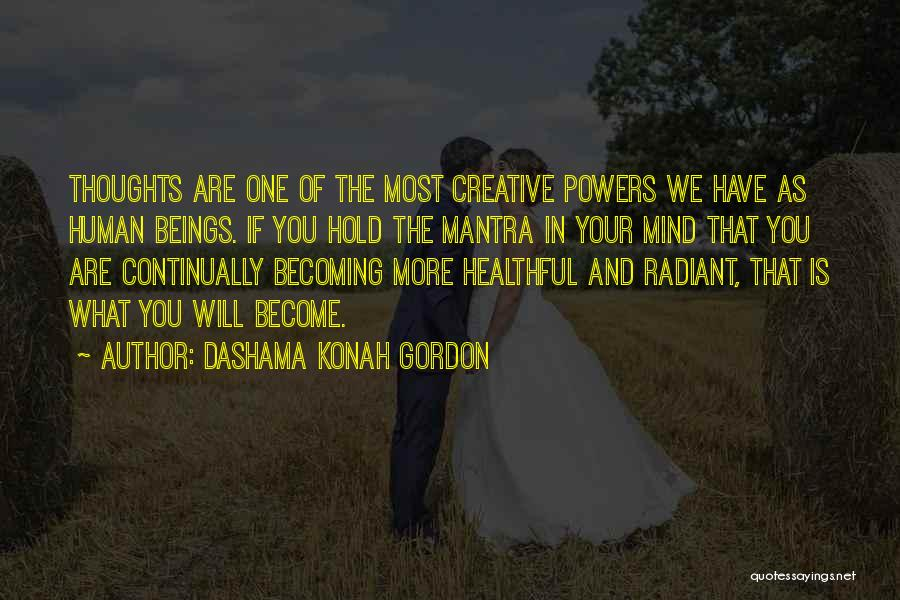 Human Thoughts Quotes By Dashama Konah Gordon